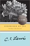 Surprised by Joy - The Shape of My Early Life by CS Lewis